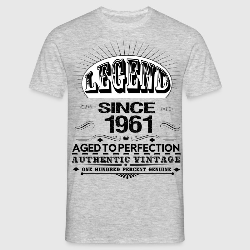 LEGEND SINCE 1961 T-Shirts - Men's T-Shirt