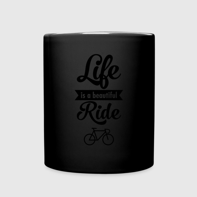 Life Is A Beautiful Ride Mugs & Drinkware - Full Colour Mug