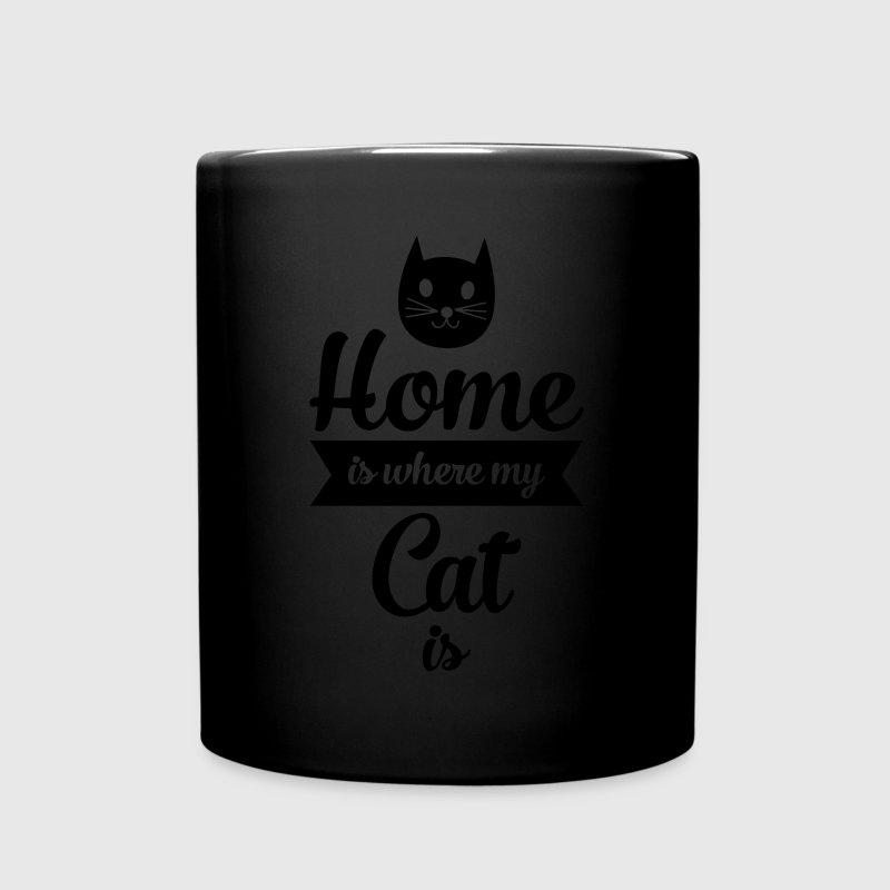 Home Is Where My Cat Is Tassen & Zubehör - Tasse einfarbig