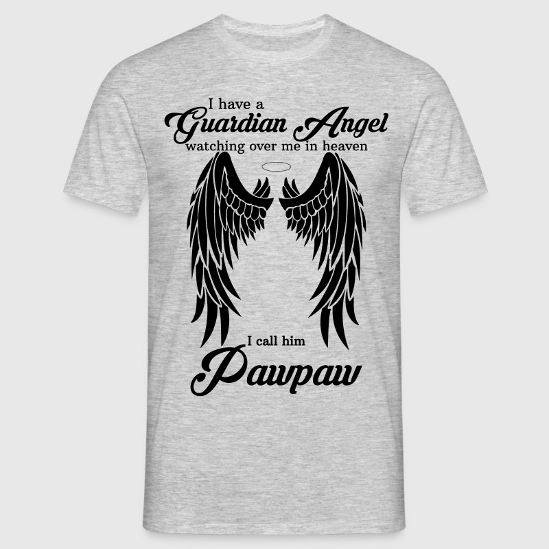 My Pawpaw Is My Guardian Angel she Watches Over M T-Shirts - Men's T-Shirt