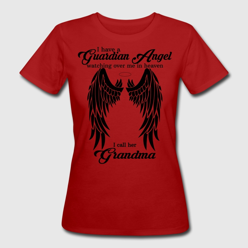 My Grandma Is My Guardian Angel she Watches Over  T-Shirts - Women's Organic T-shirt