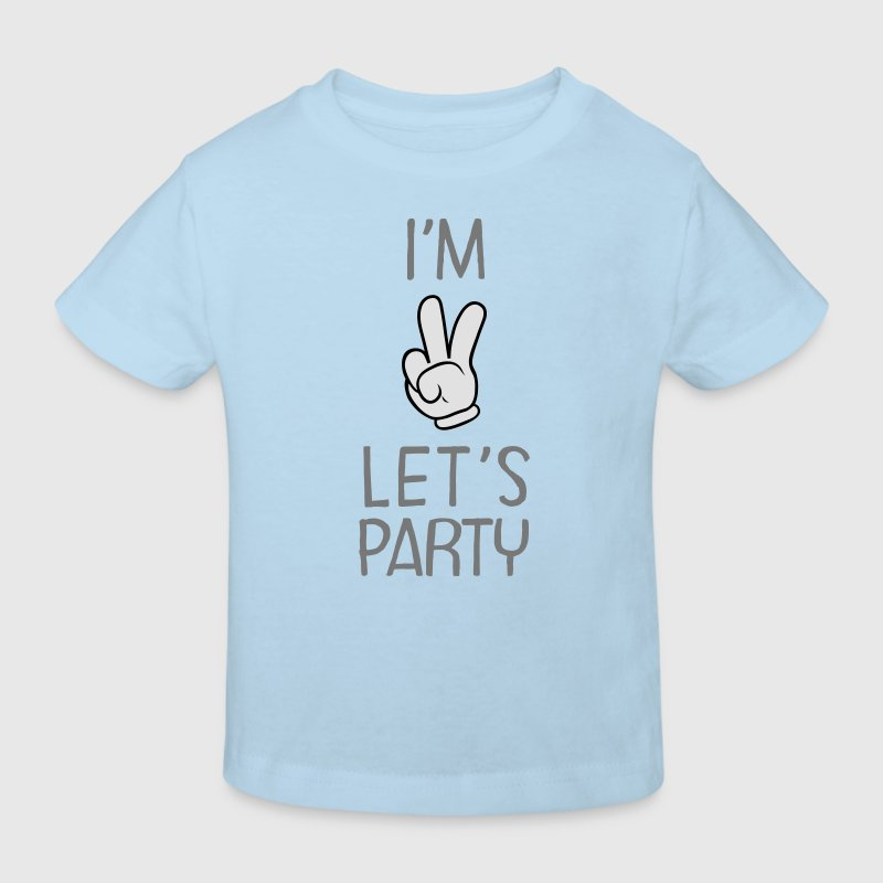 I'm Two - Let's Party T-Shirts - Kinder Bio-T-Shirt