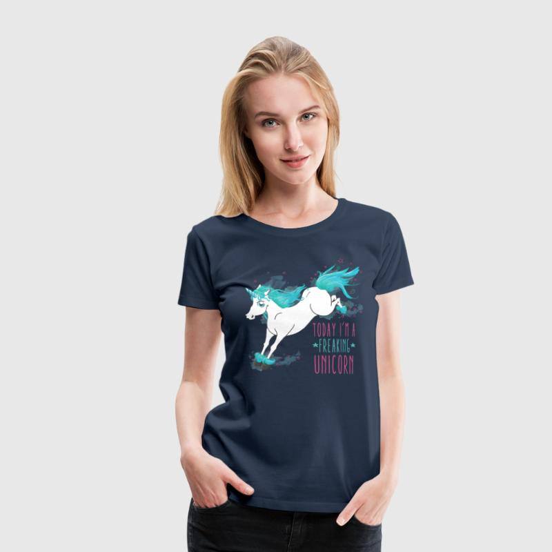 Navy Today I´m a freaking unicorn T-Shirts - Women's Premium T-Shirt