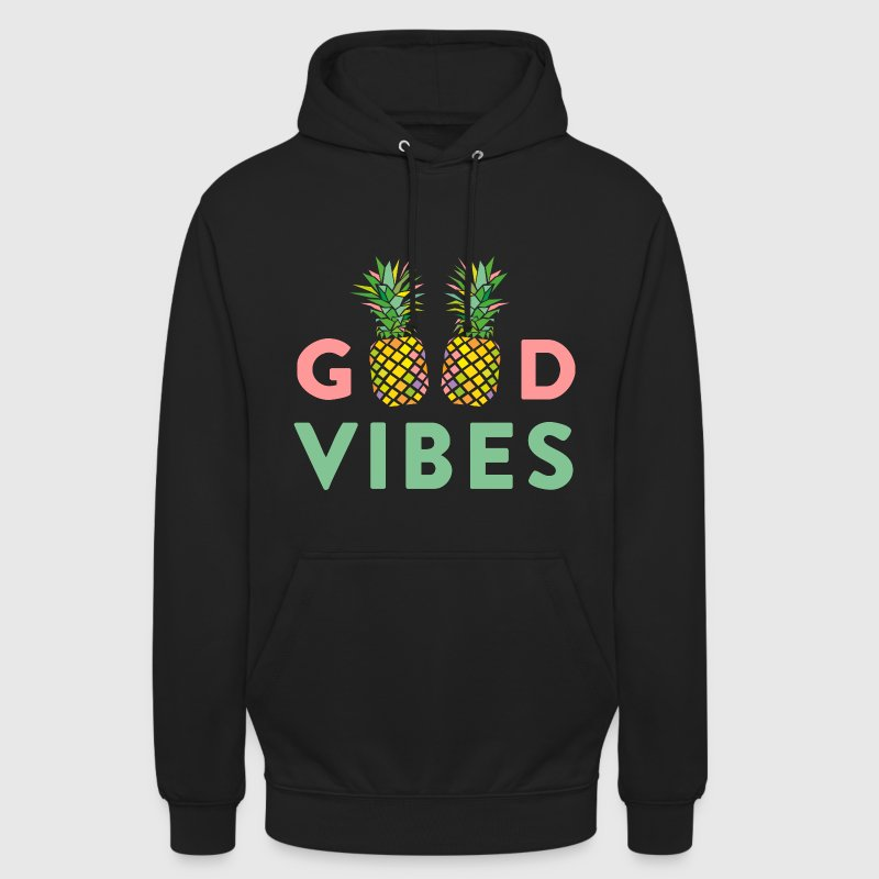 AD GOOD VIBES PINEAPPLE Hoodies & Sweatshirts - Unisex Hoodie