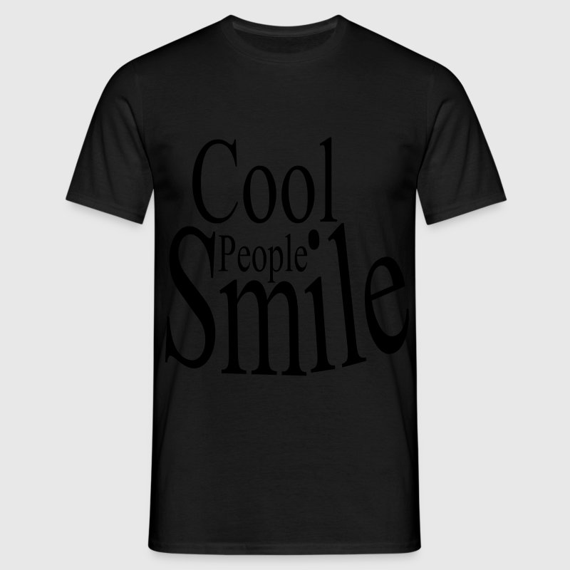 Cool People Smile T-Shirts - Männer T-Shirt