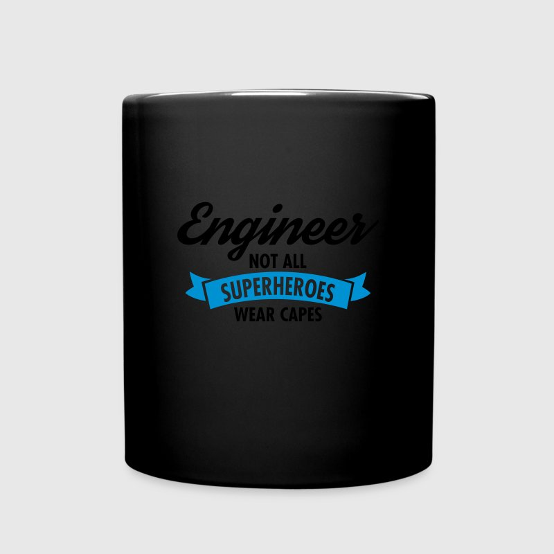 Engineer - Not All Superheroes Wear Capes Tassen & Zubehör - Tasse einfarbig