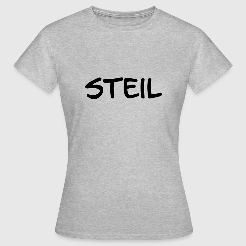 Steil T-Shirts - Frauen T-Shirt