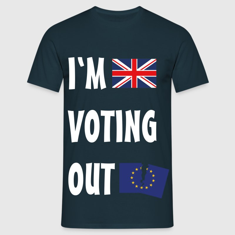 Brexit I'm Voting Out T-Shirts - Men's T-Shirt