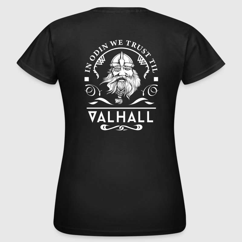 In Odin We Trust T-Shirts - Frauen T-Shirt