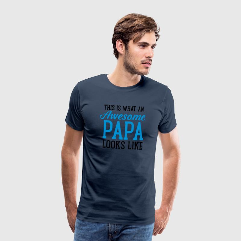 This Is What An Awesome Papa Looks Like T-paidat - Miesten premium t-paita