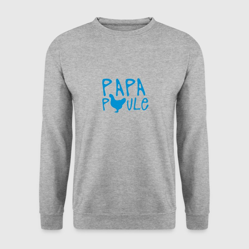 papa poule citation Sweat-shirts - Sweat-shirt Homme
