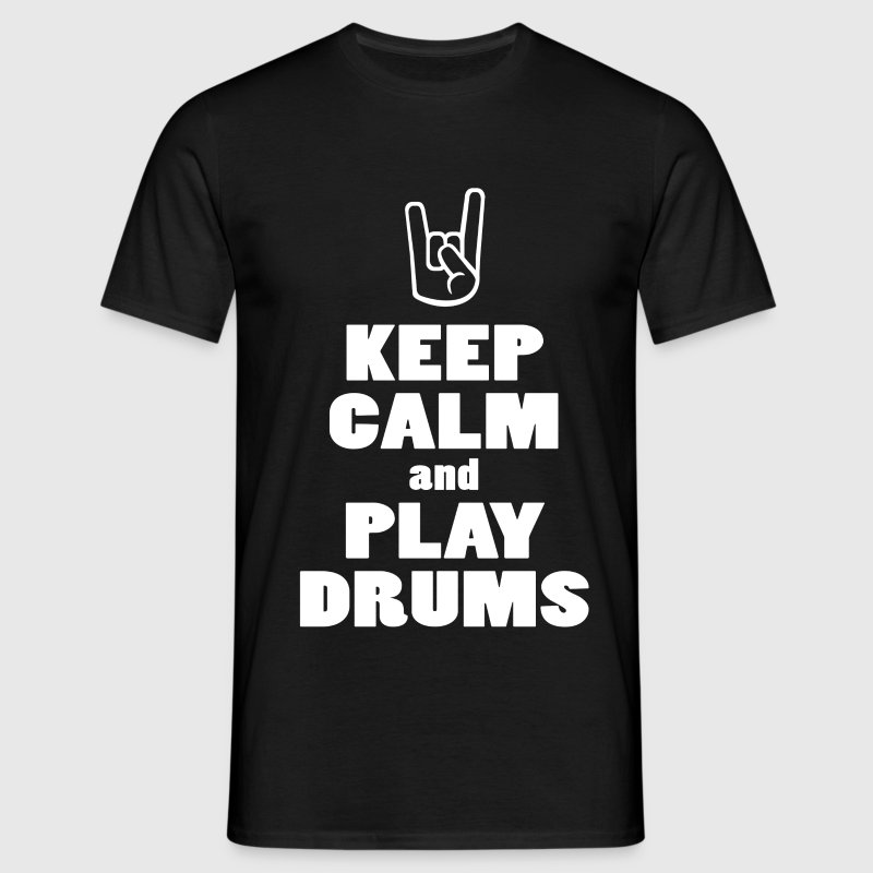 Keep calm and play drums Tee shirts - T-shirt Homme