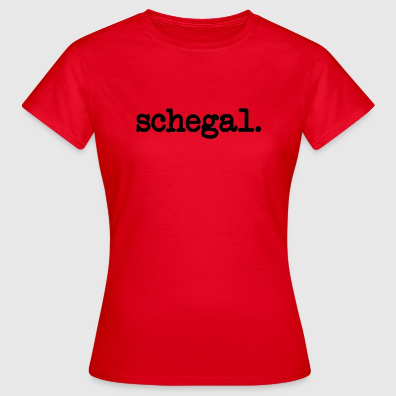 Schegal - Frauen T-Shirt