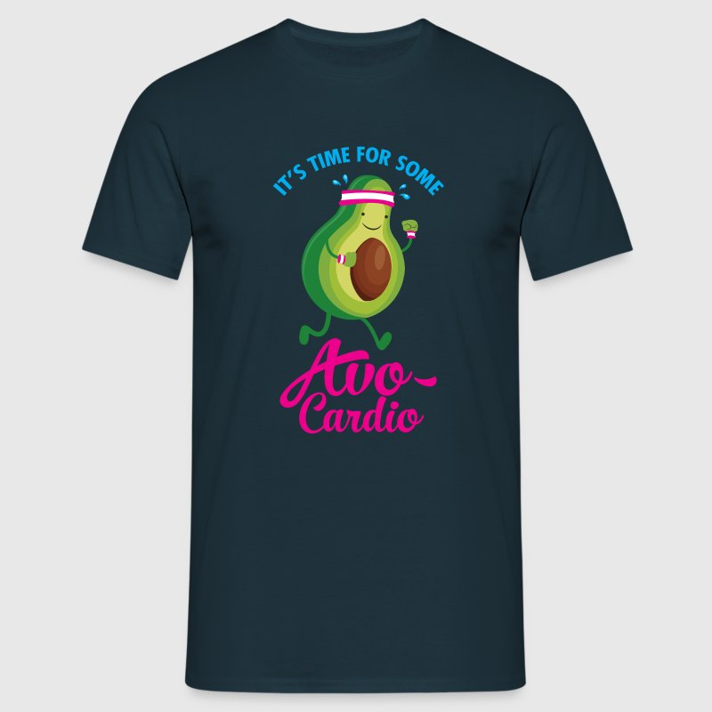 It\'s Time For Some Avo Cardio T-Shirts - Men's T-Shirt