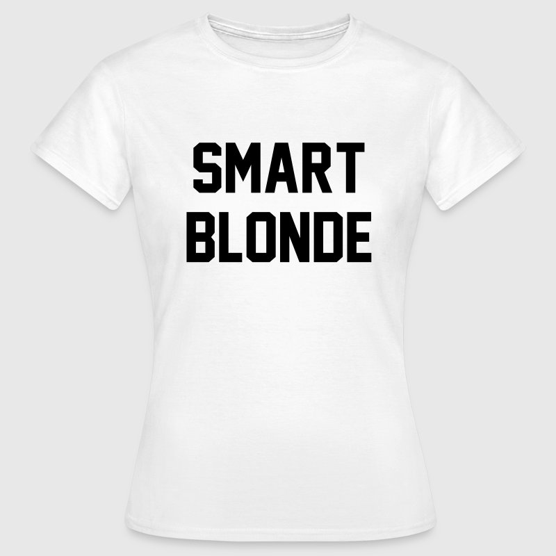 Smart blonde T-Shirts - Women's T-Shirt