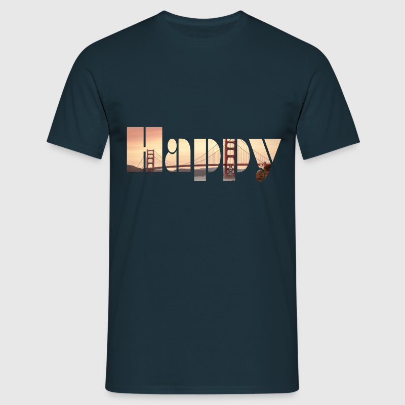 Happy San Francisco - Männer T-Shirt