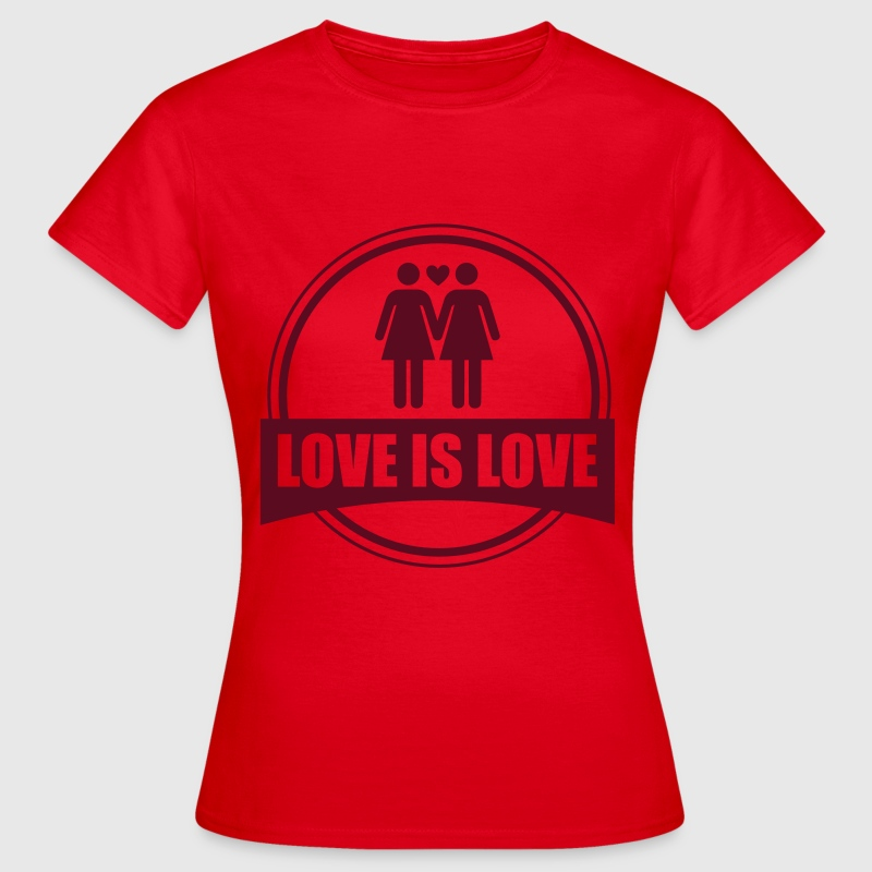 LOVE IS LOVE LESBIAN 2 Tee shirts - T-shirt Femme