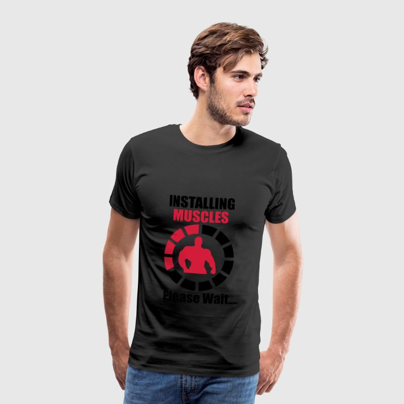 Installing Muscles (Loading) Funny Tee shirts - T-shirt Premium Homme