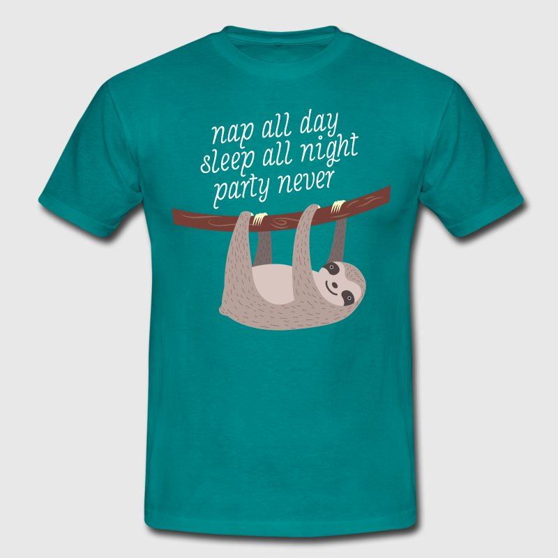 Nap All Day, Sleep All Night, Party Never T-Shirts - Männer T-Shirt