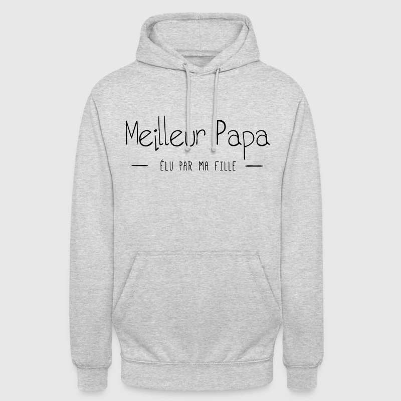 MEILLEUR PAPA ELU PAR MA FILLE Sweat-shirts - Sweat-shirt à capuche unisexe