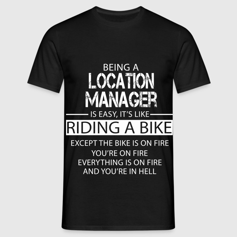 Location manager T-Shirts - Men's T-Shirt