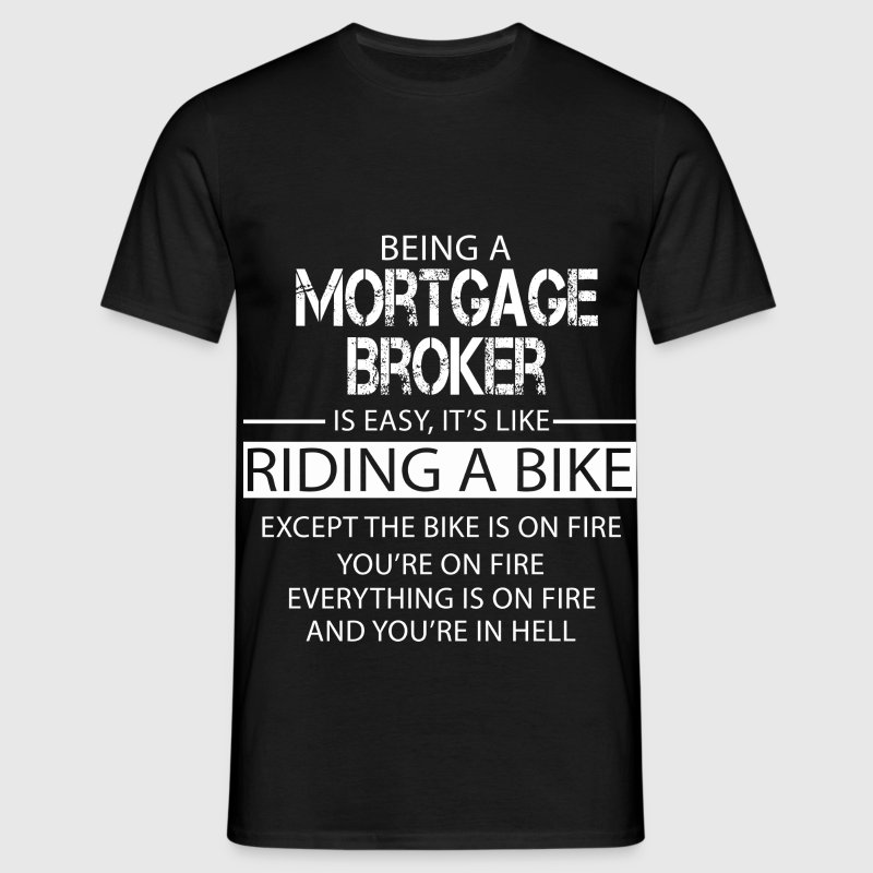 Mortgage Broker T-Shirts - Men's T-Shirt