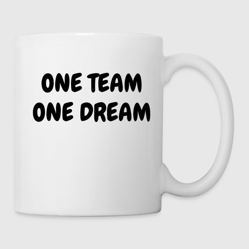 One Team One Dream - Sport - Fun - Boss - Funny Mugs & Drinkware - Mug