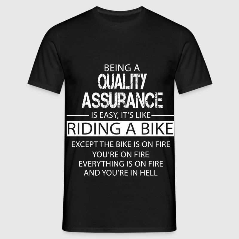 Quality Assurance T-Shirts - Men's T-Shirt