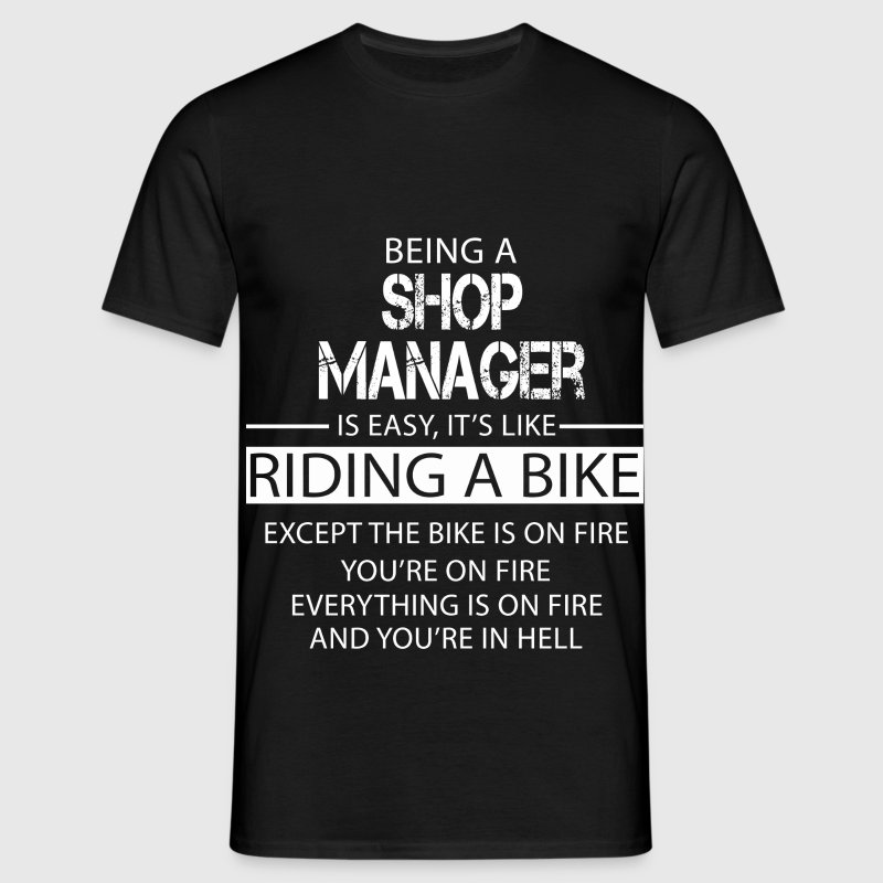 Shop Manager T-Shirts - Men's T-Shirt
