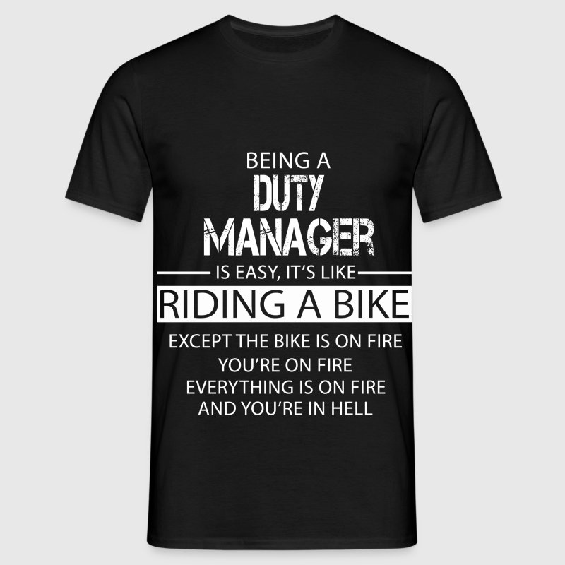 Duty Manager T-Shirts - Men's T-Shirt