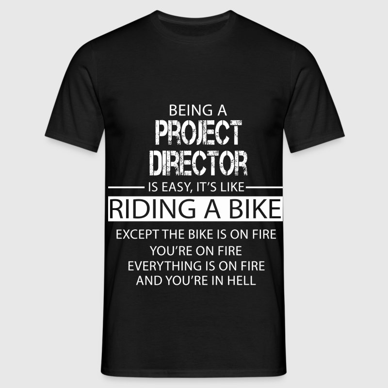Project Director T-Shirts - Men's T-Shirt