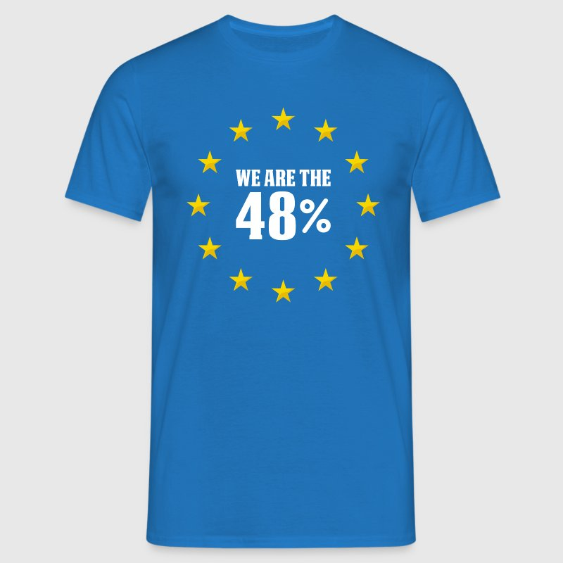 We Are The 48% T-Shirts - Men's T-Shirt