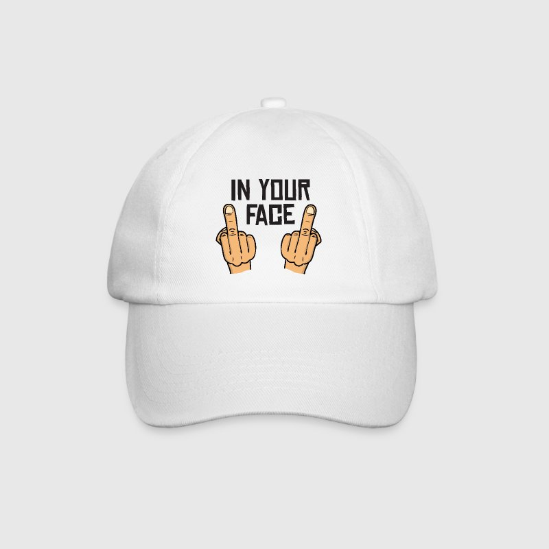 in your face / middlefingers / fuck you Caps & Hats - Baseball Cap
