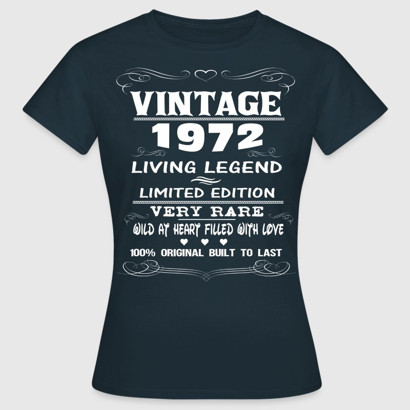 VINTAGE 1972-LIVING LEGEND T-Shirts - Women's T-Shirt