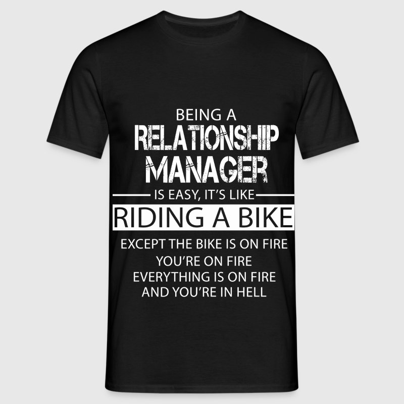 Relationship Manager T-Shirts - Men's T-Shirt