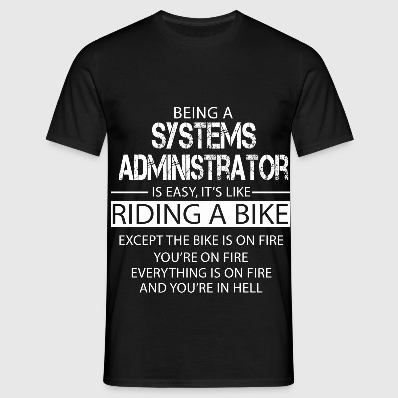 Systems Administrator T-Shirts - Men's T-Shirt