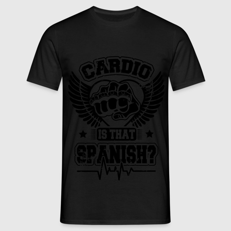 Cardio is that spanish T-Shirts - Männer T-Shirt