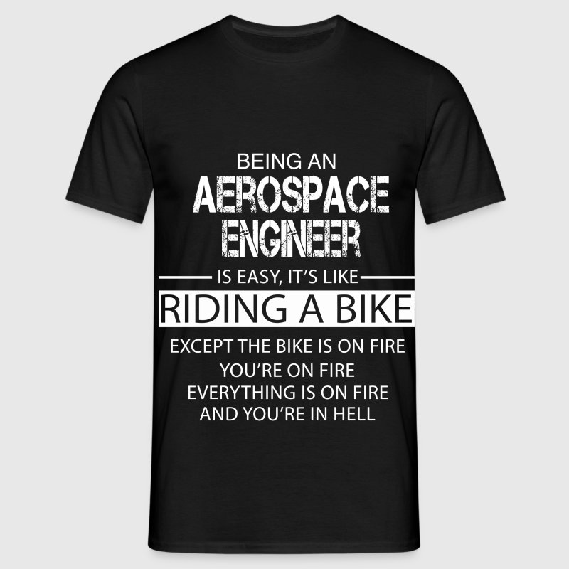 Aerospace Engineer T-Shirts - Men's T-Shirt