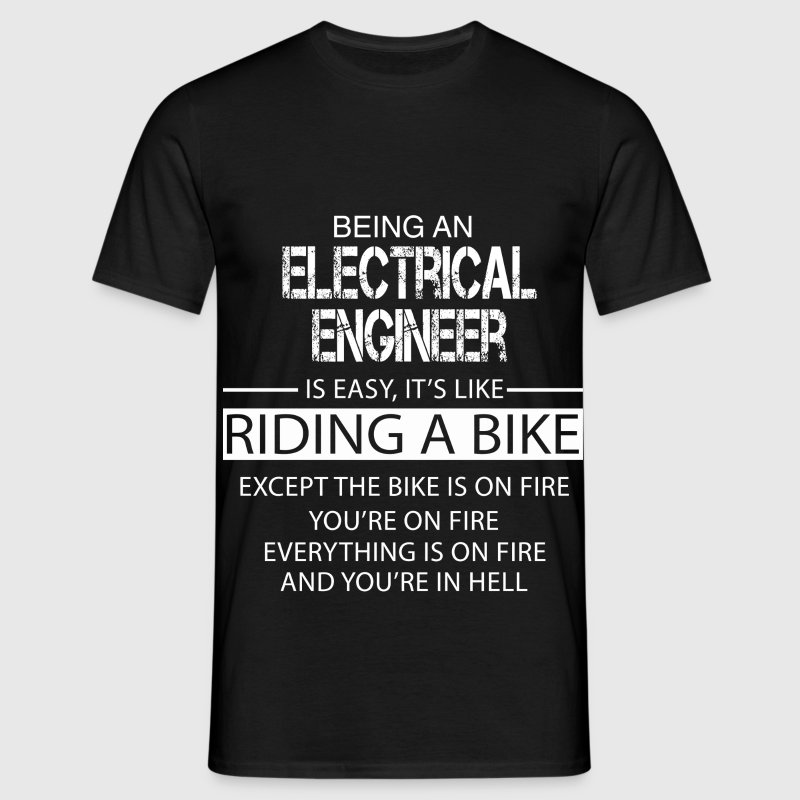 Electrical Engineer T-Shirts - Men's T-Shirt