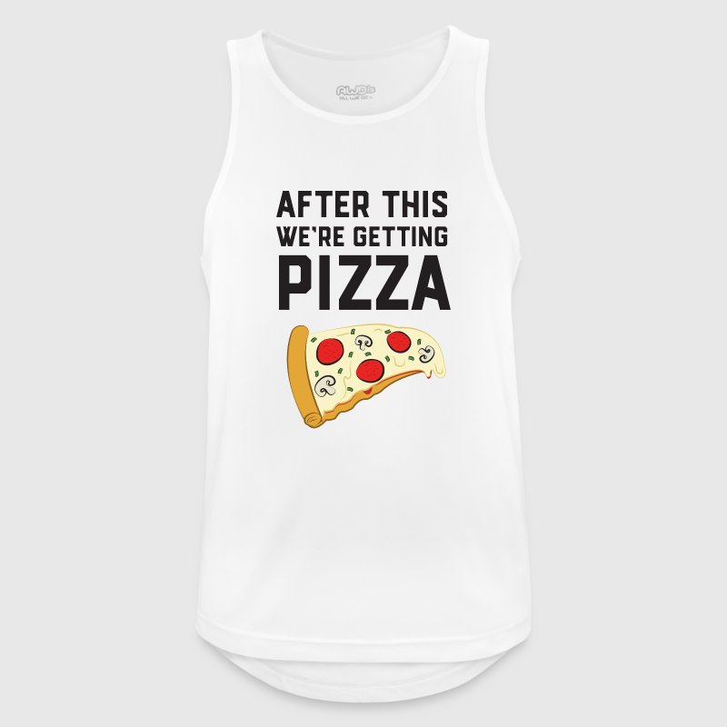 After This We're Getting Pizza Sports wear - Men's Breathable Tank Top