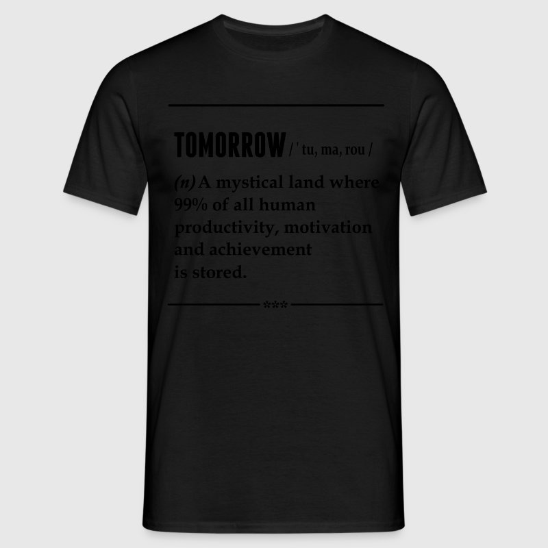 Tomorrow Noun T-Shirts - Men's T-Shirt
