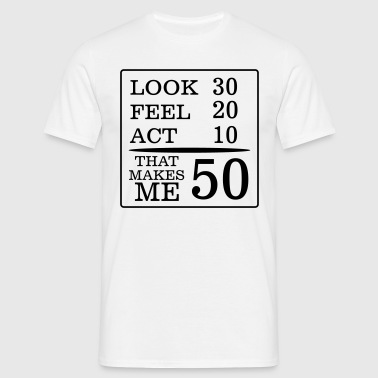 IT HAS TO LOOK 50 YEARS LASTED, SO GOOD!  Aprons - Men's T-Shirt