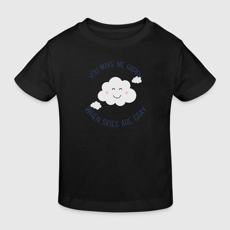 You make me happy Tee shirts - T-shirt bio Enfant