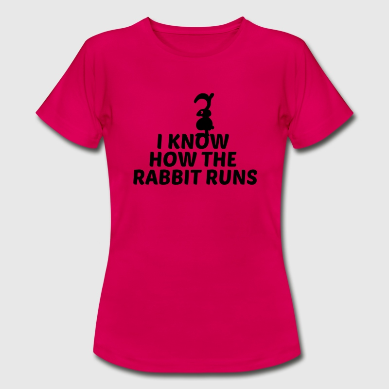 i know how the rabbit runs denglisch hase kaninche - Frauen T-Shirt