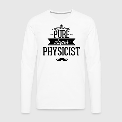 100 percent Super-physicist T-Shirts - Men's Premium Longsleeve Shirt
