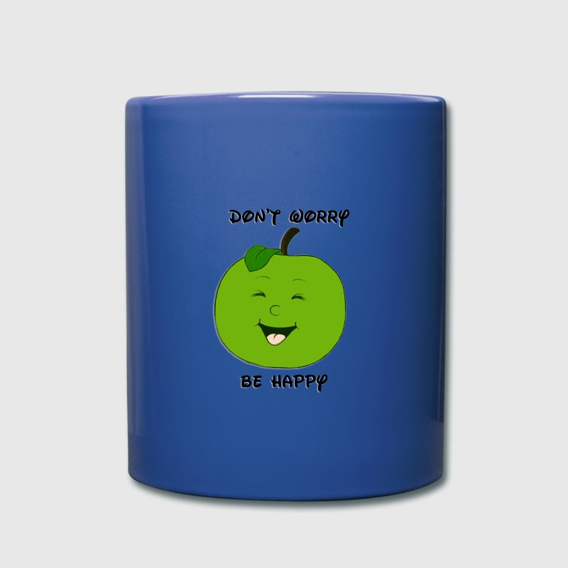 Don't worry - be happy - Tasse einfarbig