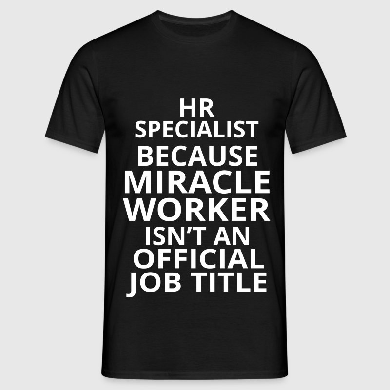 hr specialist T-Shirts - Men's T-Shirt