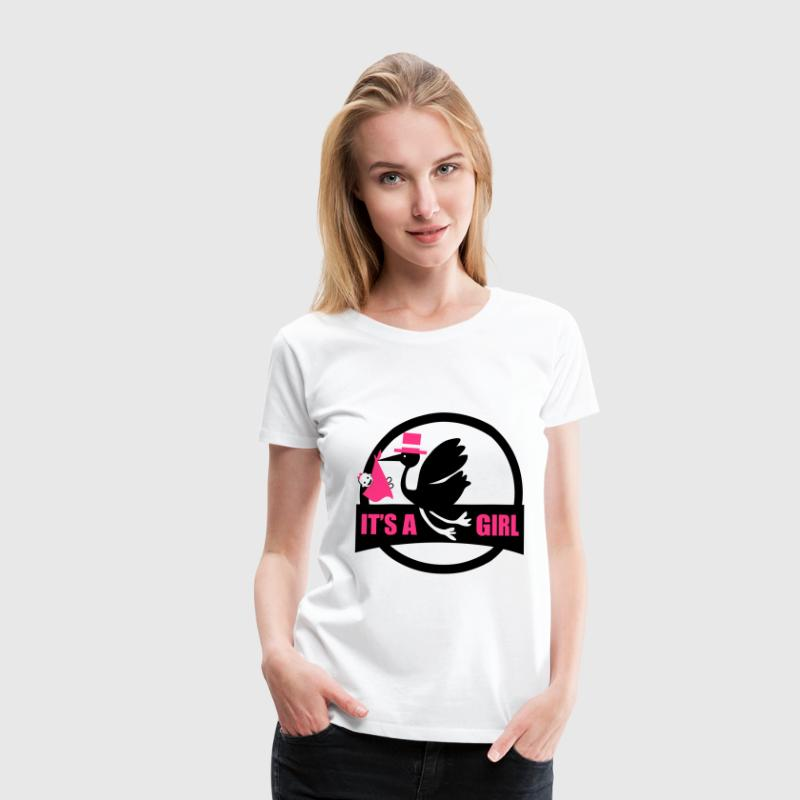 IT'S A GIRL T-Shirts - Frauen Premium T-Shirt