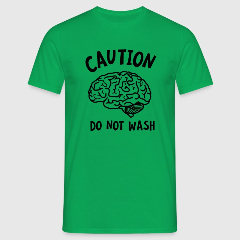 Caution - Do Not Wash (Brain) T-Shirts - Men's T-Shirt
