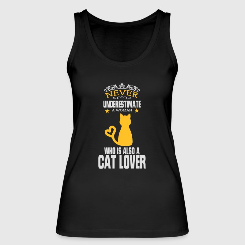 NEVER UNDERESTIMATE A WOMAN WHO LOVES CATS! Tops - Women's Organic Tank Top by Stanley & Stella